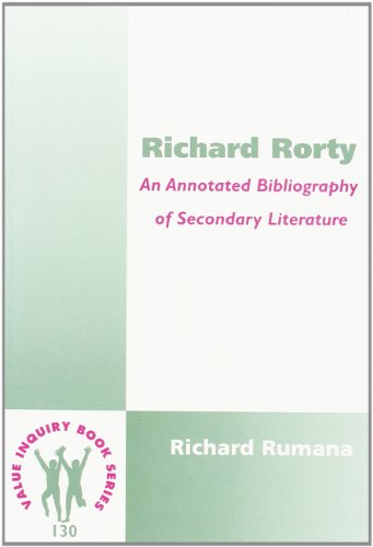 9789042014404: Richard Rorty: An Annotated Bibliography of Secondary Literature (Value Inquiry Book Series 130) (Studies in Pragmatism and Values)