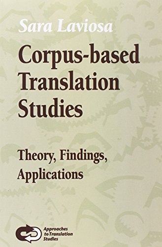 9789042014879: Corpus-Based Translation Studies: Theory, Findings, Applications. (Approaches to Translation Studies)
