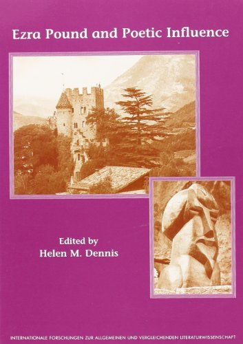 Ezra Pound and Poetic Influence: The Official: Dennis, Helen (editor)