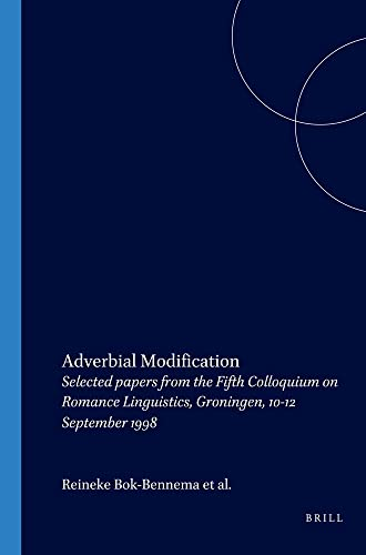 Adverbial modification : selected papers from the Fifth Colloquium on Romance Linguistics, ...