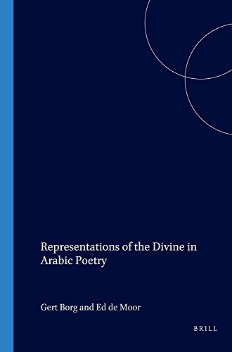 9789042015746: Representations Of The Divine In Arabic Poetry. (Orientations)