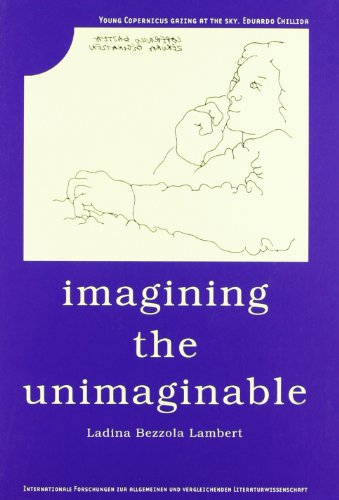 9789042015784: Imagining the Unimaginable (Internationale Forschungen Zur Allgemeinen Und Vergleichenden Literaturwissenschaft)