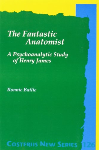 The Fantastic Anatomist: A Psychoanalytic Study of: Ronnie Bailie