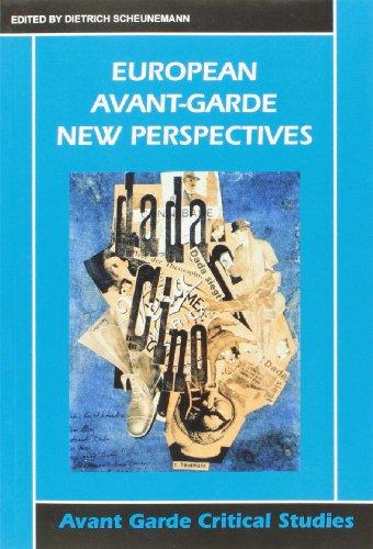 9789042015937: European Avant-Garde: New Perspectives. (Avant Garde Critical Studies 15)