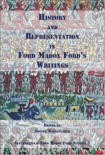 History and Representation in Ford Madox Ford s Writings (Paperback)