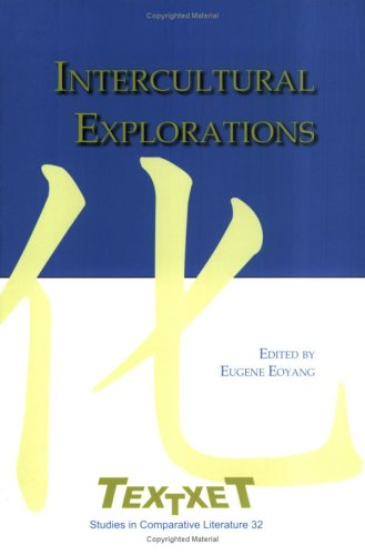 Intercultural Explorations : volume 8 of the: Eoyang, Eugene (ed.)