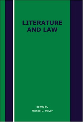 Literature and Law: Meyer, Michael J., Editor