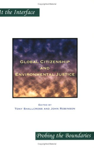 9789042016682: Global Citizenship and Environmental Justice (At the Interface / Probing the Boundaries)