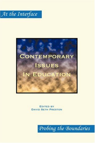 Contemporary Issues in Education - David Seth Preston