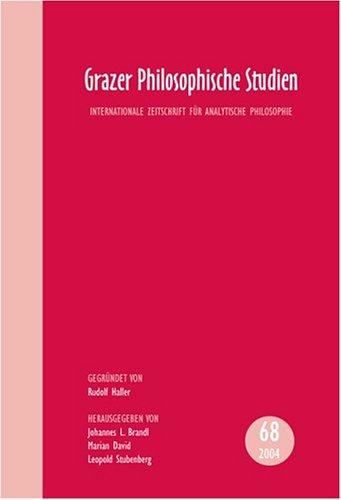 9789042016958: Grazer Philosophische Studien: Internationale Zeitschrift für Analytische Philosophie, Vol. 68