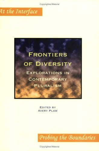 Frontiers of Diversity : Explorations in Contemporary Pluralism