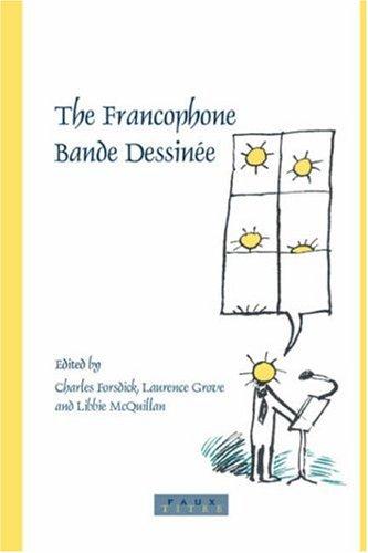 9789042017764: The Francophone Bande Dessinee (Faux Titre)