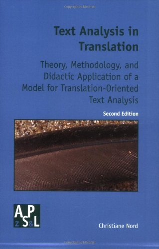 9789042018082: Text Analysis in Translation : Theory, Methodology and Didactic Application of a Model for Translation-Oriented Text Analysis (Amsterdamer Publikationen Zur Sprache Und Literatur)