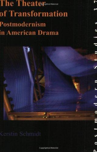 The Theater of Transformation: Postmodernism in American Drama (Paperback): Professor Kerstin ...