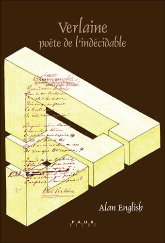 9789042019447: Verlaine: Poete de l'Indecidable--Etude de la Versification Verlainienne (Faux Titre 261) (French Edition)
