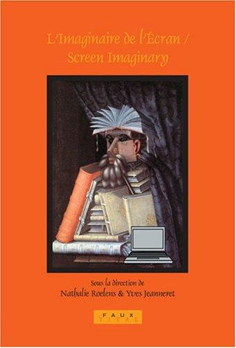 9789042019614: L'Imaginaire de l'écran / Screen Imaginary (Faux Titre) (French and English Edition)