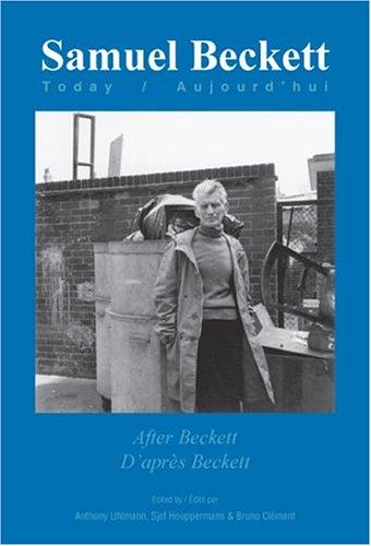 9789042019720: After Beckett / D'apres Beckett (Samuel Beckett Today / Aujourd'hui 14) (English and French Edition)