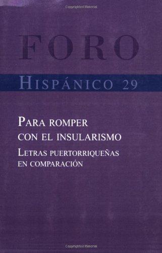Para Romper Con El Insularismo. Letras Puertorriquenas