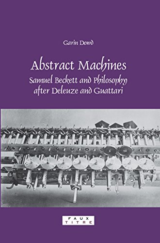 9789042022065: Abstract Machines: Samuel Beckett and Philosophy After Deleuze and Guattari. (Faux Titre)