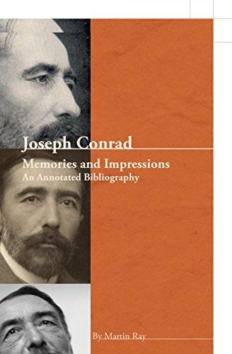 Joseph Conrad: Memories and Impressions - An Annotated Bibliography. (Conrad Studies): Ray Man
