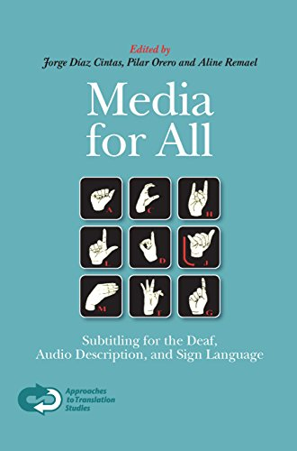 9789042023048: Media for All: Subtitling for the Deaf, Audio Description, and Sign Language (Approaches to Translation Studies 30)