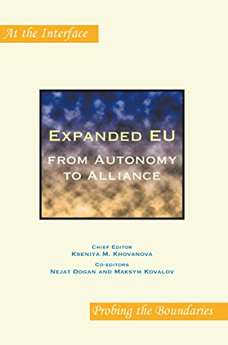 9789042024823: Expanded EU: From Autonomy to Alliance. (At the Interface / Probing the Boundaries)