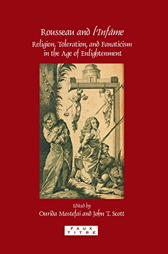 9789042025059: Rousseau and L'Infame: Religion, Toleration, and Fanaticism in the Age of Enlightenment. (Faux Titre)