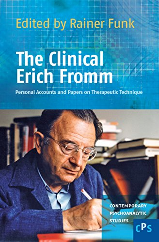 9789042025738: The Clinical Erich Fromm: Personal Accounts and Papers on Therapeutic Technique. (Contemporary Psychoanalytic Studies)