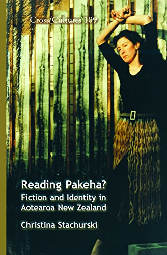 9789042026445: Reading Pakeha?: Fiction and Identity in Aotearoa New Zealand. (Cross Cultures)