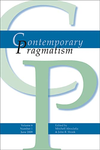 9789042026568: Contemporary Pragmatism. Volume 6, Number 1. June 2009.