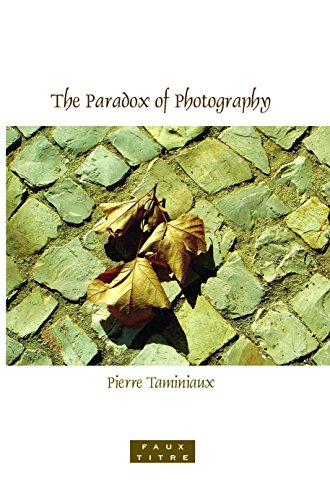 The Paradox of Photography (Paperback): Pierre Taminiaux
