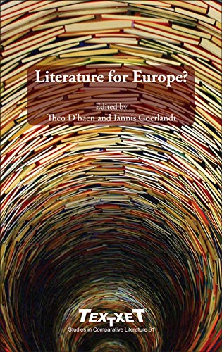 9789042027169: Literature for Europe? (Textxet: Studies in Comparative Literature)