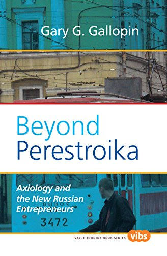 9789042027350: Beyond Perestroika: Axiology and the New Russian Entrepreneurs (Hartman Institute Axiology Studies)