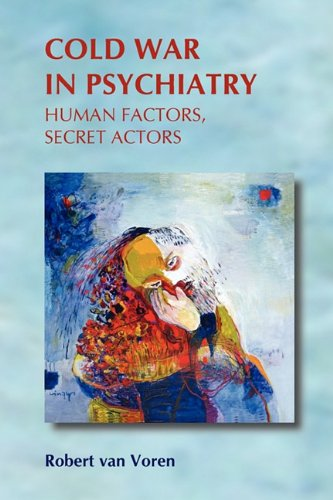 9789042030480: Cold War in Psychiatry: Human Factors, Secret Actors (On the Boundary of Two Worlds)