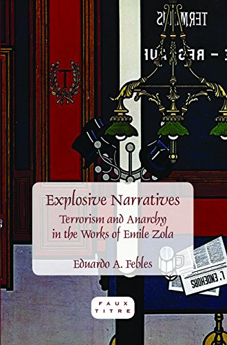 9789042030640: Explosive Narratives: Terrorism and Anarchy in the Works of Emile Zola. (Faux Titre)
