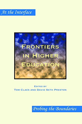 9789042030961: Frontiers in Higher Education. (At the Interface / Probing the Boundaries)