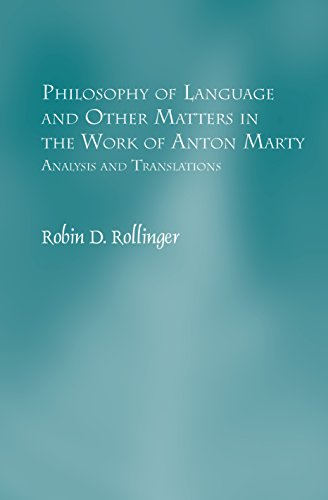 9789042031197: Philosophy of Language and Other Matters in the Work of Anton Marty: Analysis and Translations. (Studien Zur Österreichischen Philosophie)