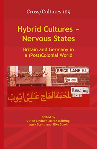 9789042032286: Hybrid Cultures - Nervous States: Britain and Germany in a (Post)Colonial World. (Cross/Cultures)