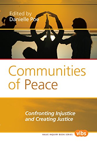 9789042033351: Communities of Peace: Confronting Injustice and Creating Justice