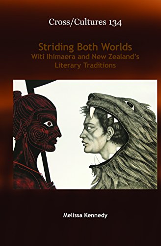 Striding Both Worlds: Witi Ihimaera and New Zealand s Literary Traditions (Hardback): Melissa ...