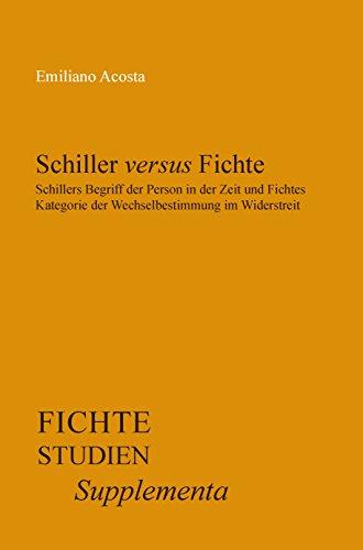 9789042033924: Schiller Versus Fichte: Schillers Begriff Der Person in Der Zeit Und Fichtes Kategorie Der Wechselbestimmung Im Widerstreit. (Fichte-Studien-Supplementa) (German Edition)
