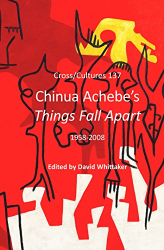 9789042033962: Chinua Achebe's Things Fall Apart: 1958-2008. (Cross/Cultures)