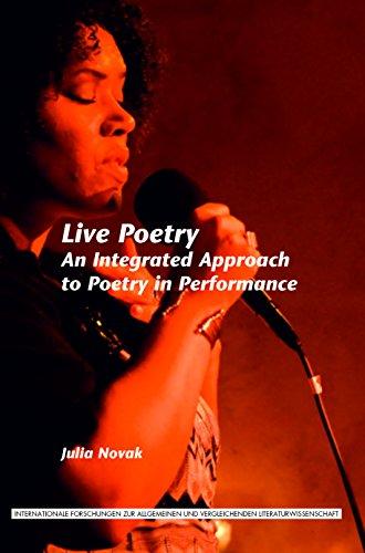9789042034051: Live Poetry: An Integrated Approach to Poetry in Performance. (Internationale Forschungen Zur Allgemeinen Und Vergleichenden Literaturwissenschaft)