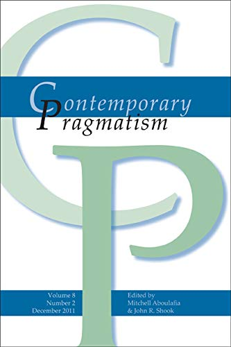 Contemporary Pragmatism. Volume 8, Number 2, December 2011