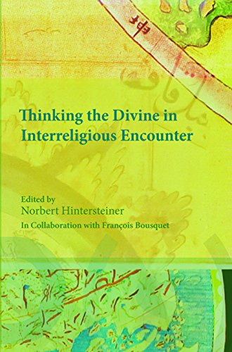 9789042034785: Thinking the Divine in Interreligious Encounter (Currents of Encounter - Studies on the Contact Between Christianity and Other Religions, Beliefs, and Cultures)