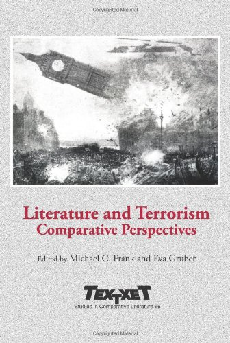 9789042034983: Literature and Terrorism: Comparative Perspectives (Textxet Studies in Comparative Literature)