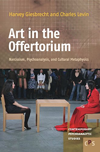 9789042035010: Art in the Offertorium: Narcissism, Psychoanalysis, and Cultural Metaphysics (Contemporary Psychoanalytic Studies)