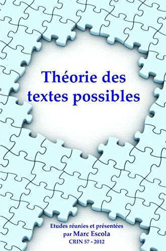 9789042035102: Theorie Des Textes Possibles (C.R.I.N.: Cahiers de recherche des instituts neerlandais de langue et de litterature francaise) (French Edition)