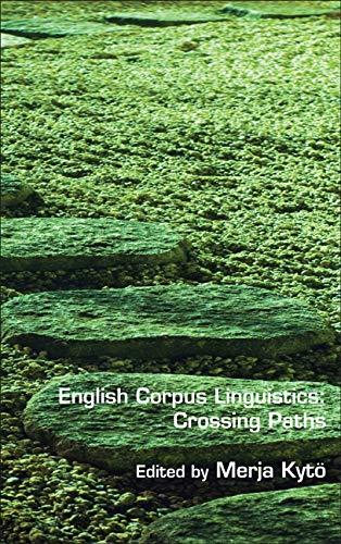9789042035188: English Corpus Linguistics: Crossing Paths (Language and Computers)