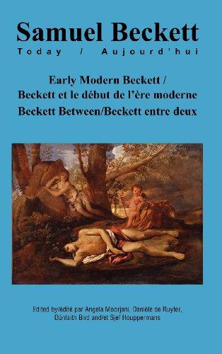 9789042035690: Early Modern Beckett / Beckett et le début de lère moderne: Beckett Between / Beckett entre deux
